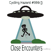cycling hazards aliens alienz abductions close encounters ufo space ship Keywords: cycling hazards aliens alienz abductions close encounters ufo space ship