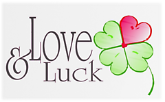 Love & Luck love and luck heart clover four leaf fourleaf Keywords: Love clover heart Luck love luck