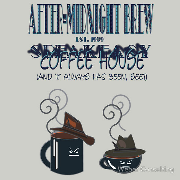 After-Midnight Brew Speakeasy err... Coffee House. And it always has been, see? Keywords: After-Midnightafter midnight Brew Speakeasy Coffee House house always been see coffee