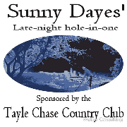 Sunny Daye's Late Night Hole in One. Tayle Chase Country Club golf Keywords: sunny dayes tayle chase country club golf