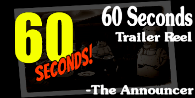 60 seconds! game - the greenlight trailer:  Announcer