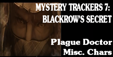 Mystery Trackers 7 Blackrow's Secret Plague Doctor and Eddie
